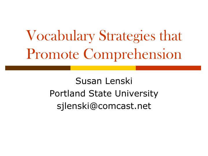 vocabulary strategies that promote comprehension n.