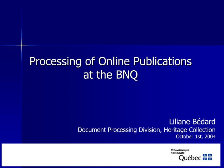 processing of online publications at the bnq n.