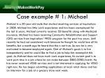 case example 1 michael