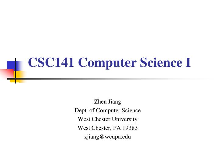 csc141 computer science i n.