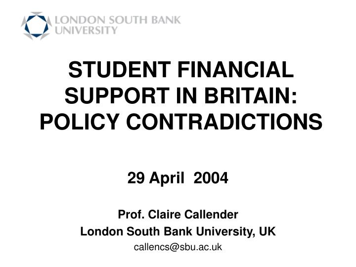 student financial support in britain policy contradictions n.