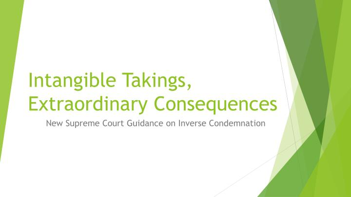 intangible takings extraordinary consequences n.