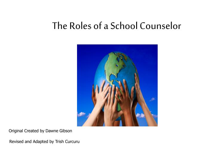 role of a counselor Counseling psychology is a general practice and health service provider the role of career and work in counseling psychologists work with individual.