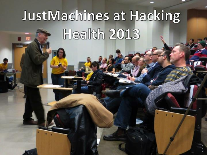 JustMachines at Hacking Health 2013