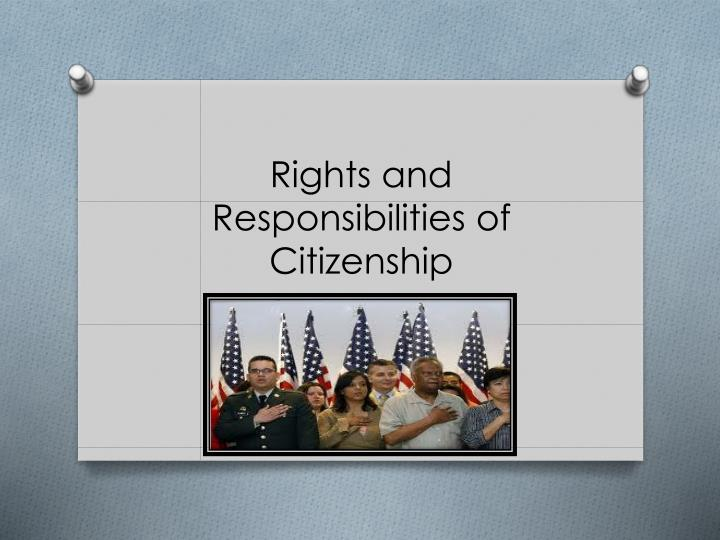 rights and responsibilities of citizenship n.