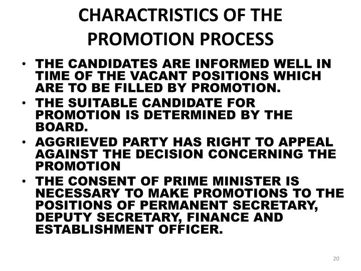 CHARACTRISTICS OF THE  PROMOTION PROCESS