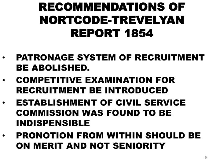 RECOMMENDATIONS OF NORTCODE-TREVELYAN REPORT 1854