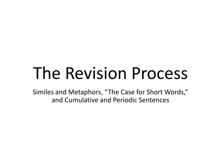 the revision process n.