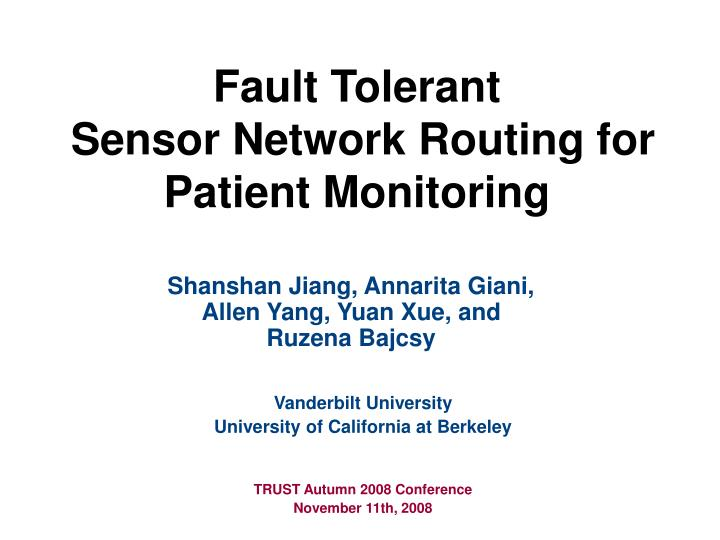fault tolerant sensor network routing for patient monitoring n.
