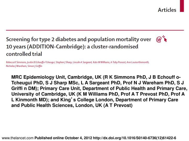 MRC Epidemiology Unit, Cambridge, UK (R K Simmons PhD, J B