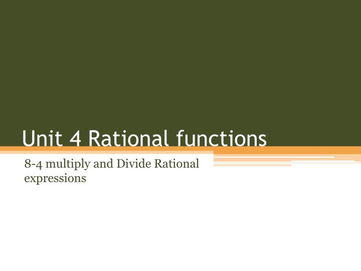 unit 4 rational functions n.