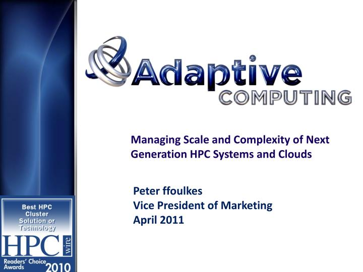 managing scale and complexity of next generation hpc systems and clouds n.