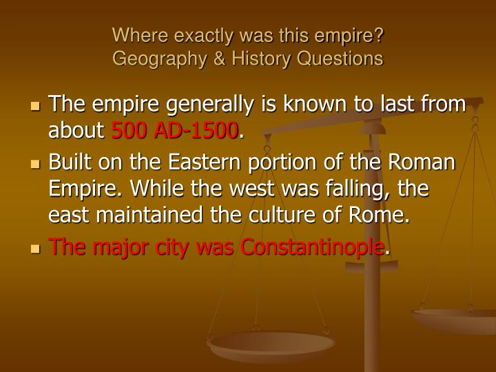 Where exactly was this empire?