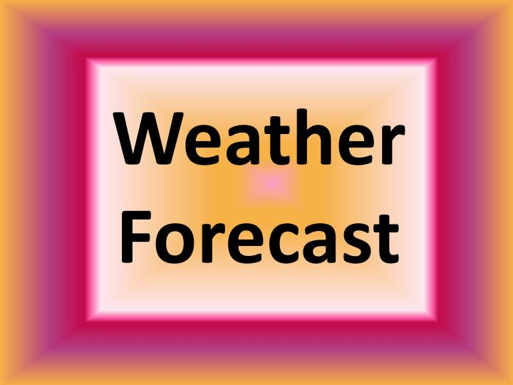weather forecast n.