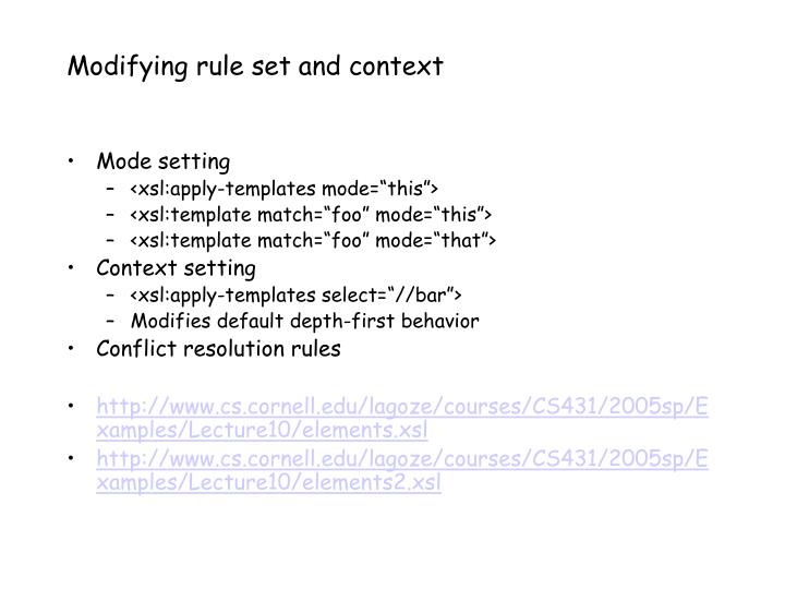 Modifying rule set and context
