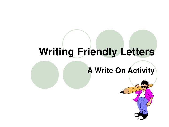 writing friendly letters n.