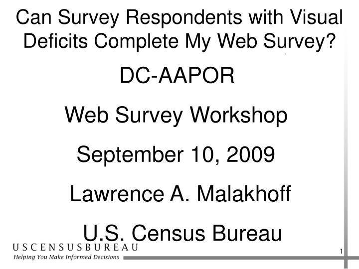 can survey respondents with visual deficits complete my web survey n.