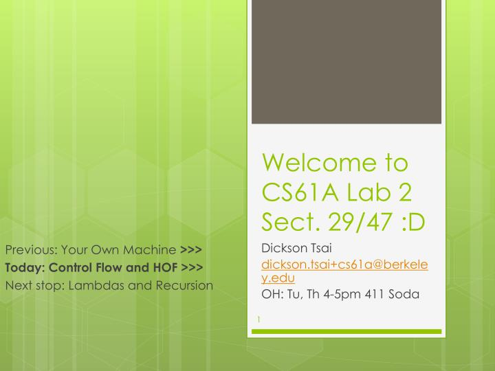 Welcome to cs61a lab 2 sect 29 47 d