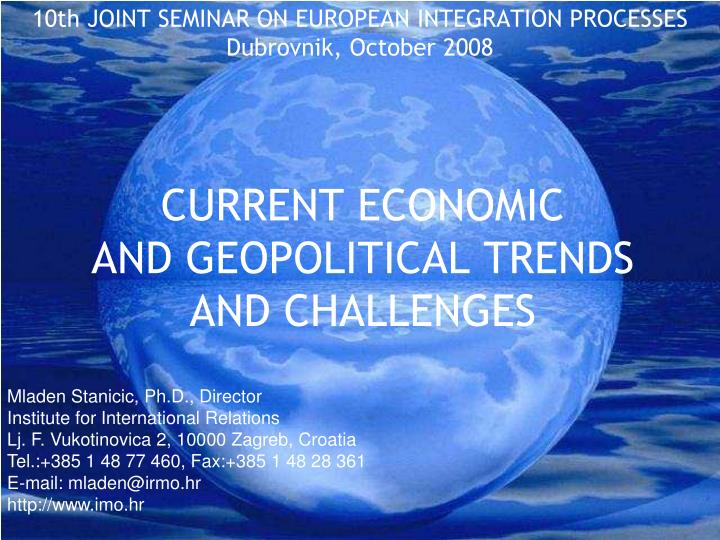 current economic and geopolitical trend s and challenges n.