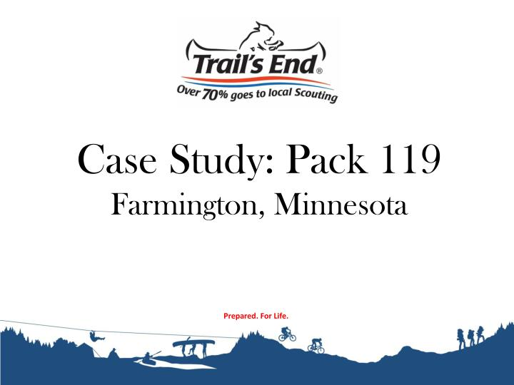 Case Study: Pack 119