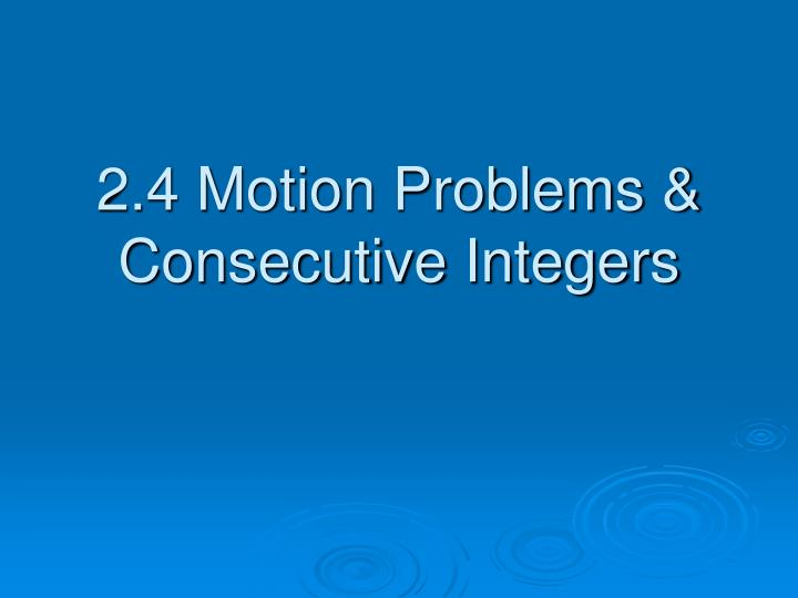 2 4 motion problems consecutive integers n.