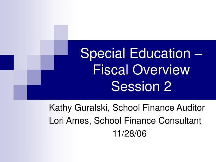 special education fiscal overview session 2 n.