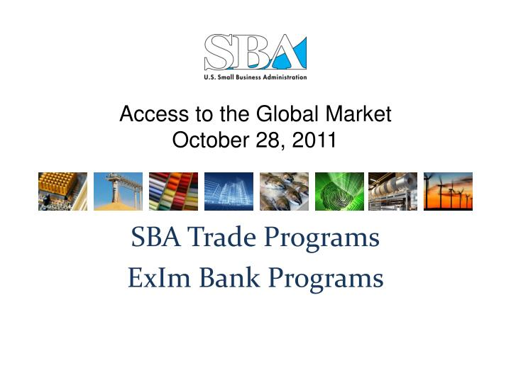 access to the global market october 28 2011 n.