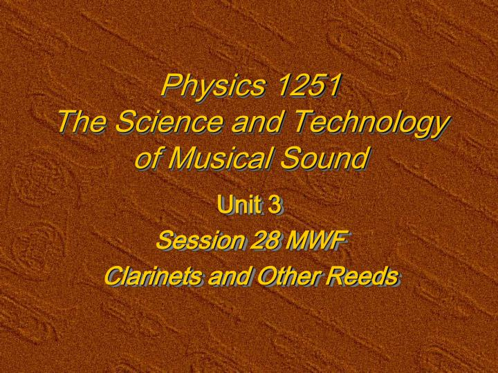 physics 1251 the science and technology of musical sound n.