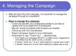 4 managing the campaign