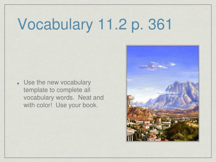 Vocabulary 11.2 p. 361