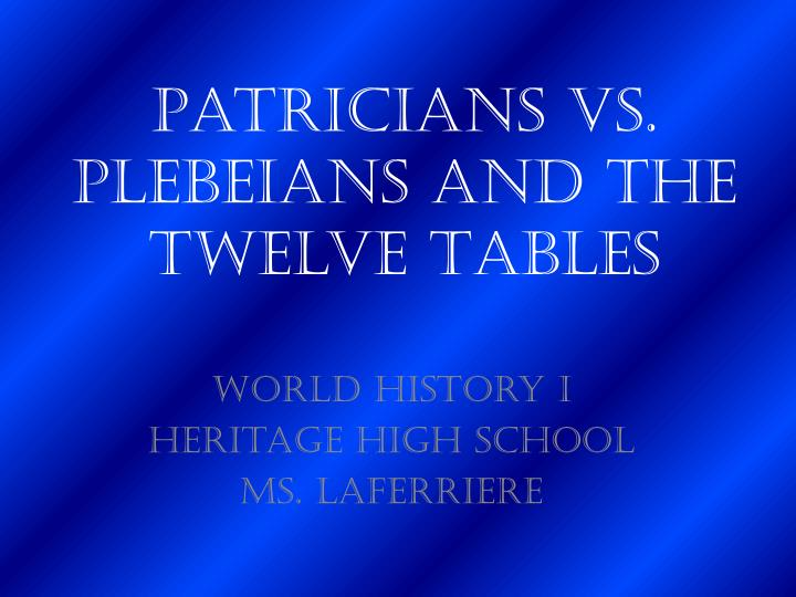 patricians vs plebeians and the twelve tables n.