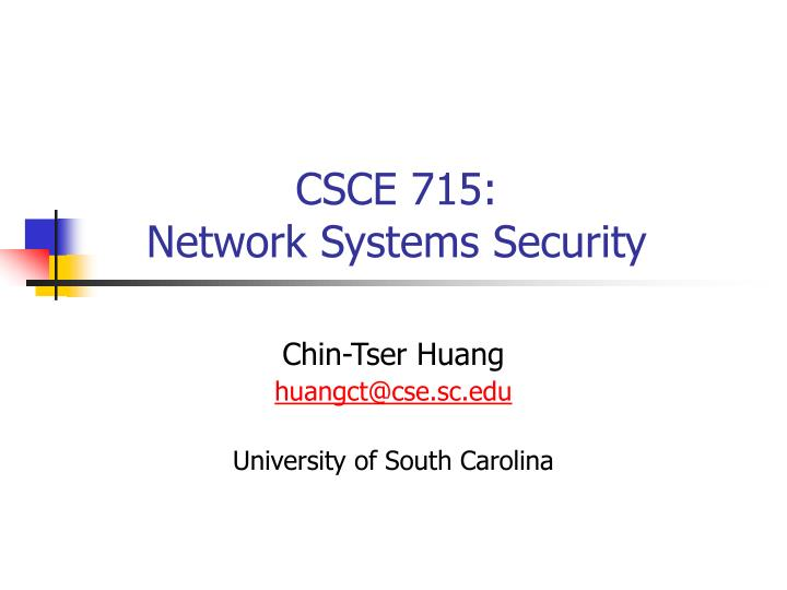 csce 715 network systems security