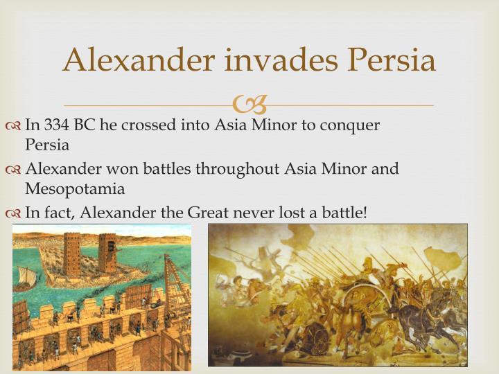 Alexander invades Persia