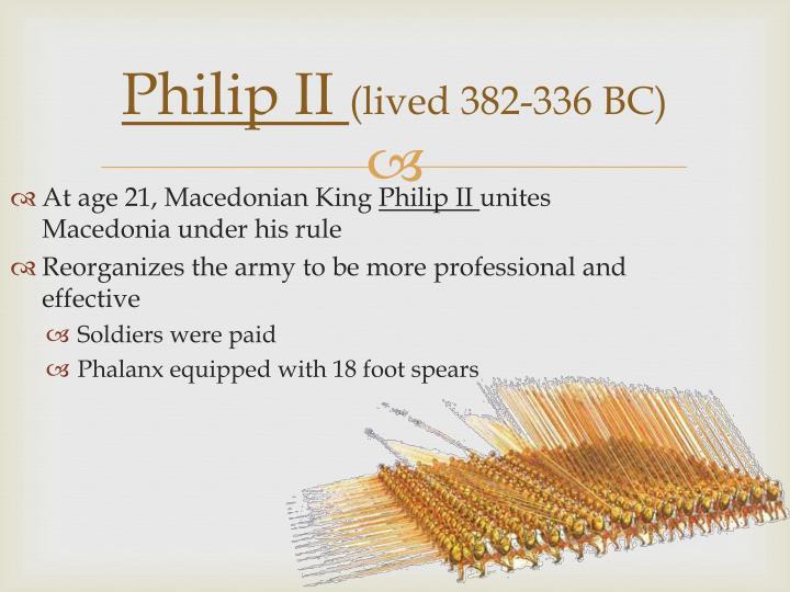 Philip ii lived 382 336 bc