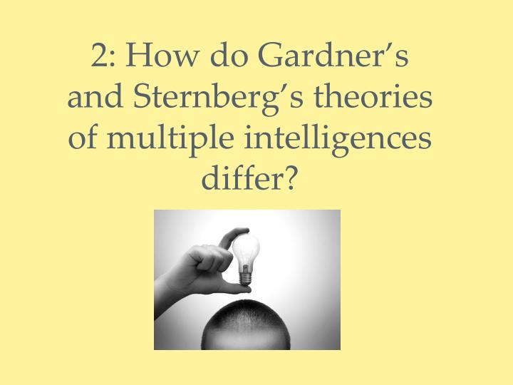 similarities of sternberg spearman and gardner We will write a custom essay sample on differences between spearman and gardner specifically for you for only $1638 $139/page order now.