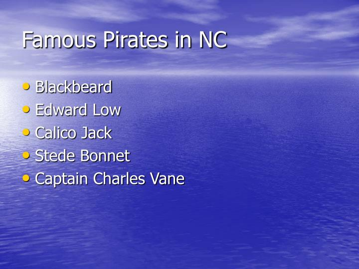 Famous pirates in nc