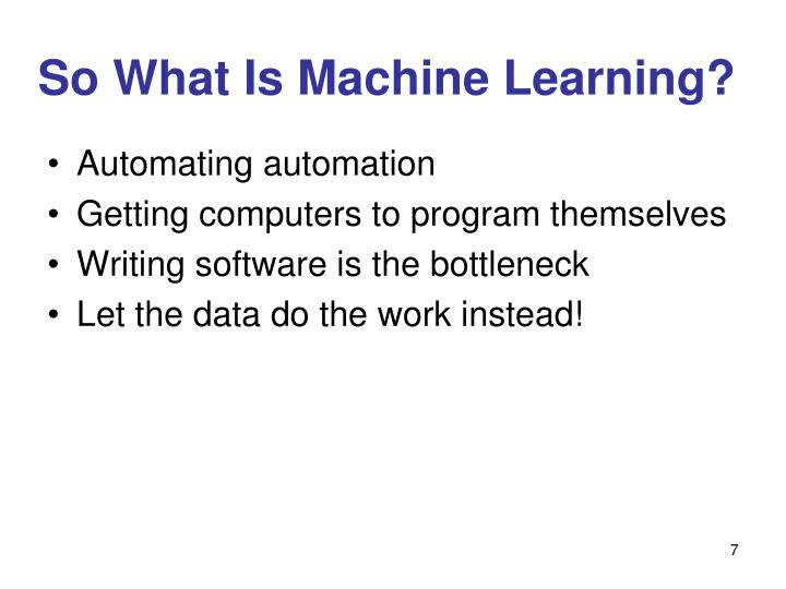 So What Is Machine Learning?