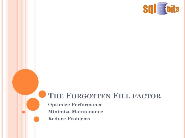 the forgotten fill factor n.