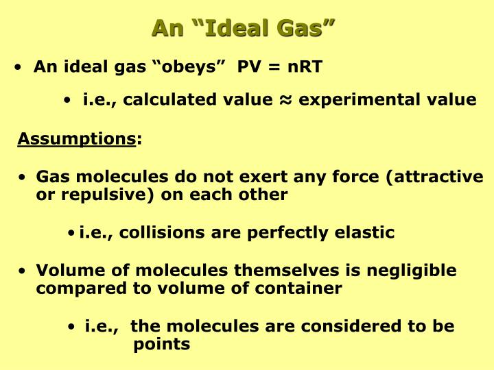 """An """"Ideal Gas"""""""