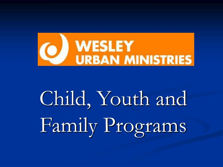 child youth and family programs n.