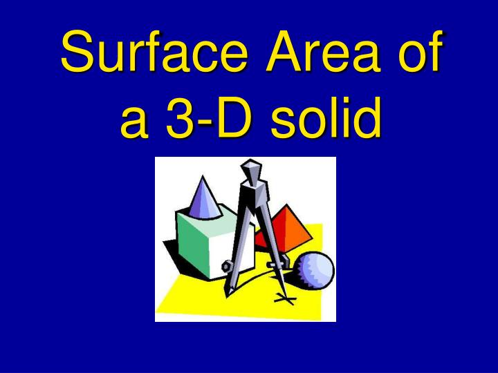surface area of a 3 d solid n.