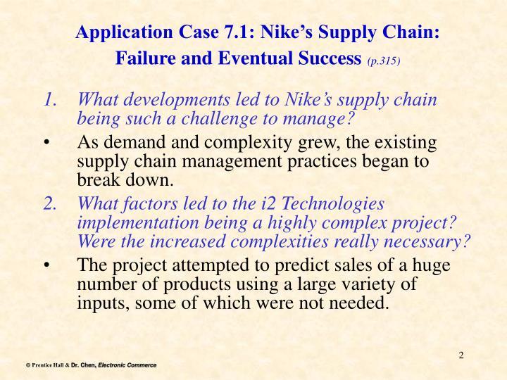 Application case 7 1 nike s supply chain failure and eventual success p 315