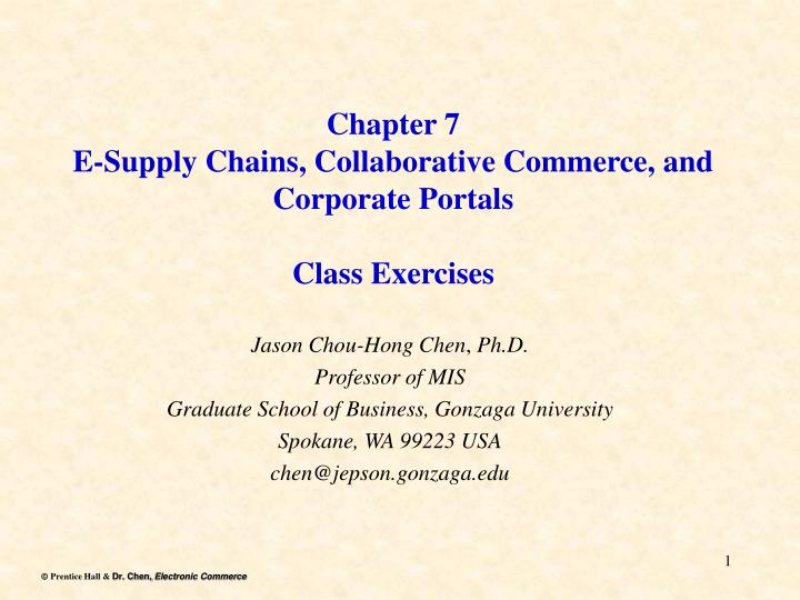 Chapter 7 e supply chains collaborative commerce and corporate portals class exercises