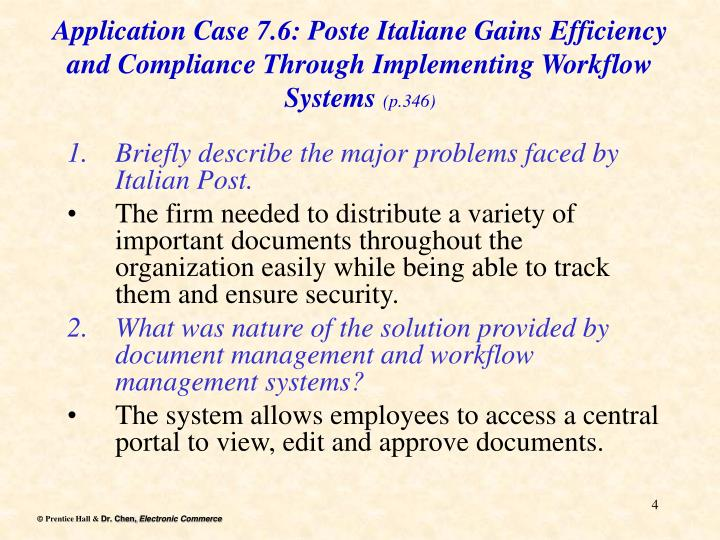 Application Case 7.6: Poste Italiane Gains Efficiency and Compliance Through Implementing Workflow Systems
