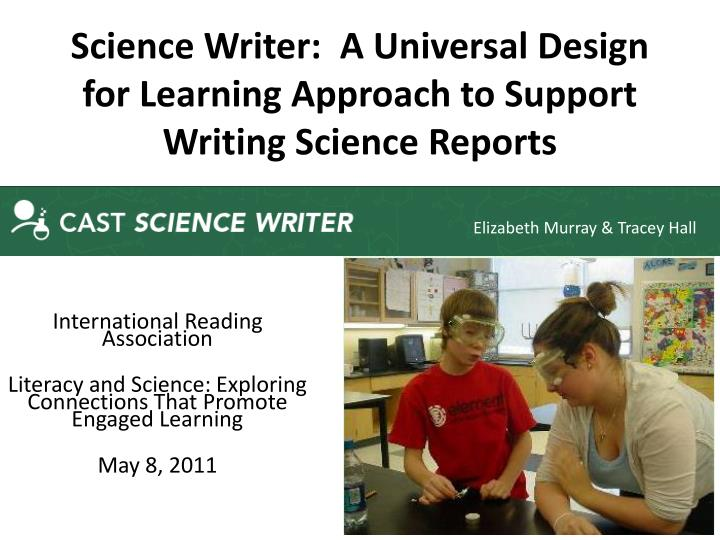 science writer a universal design for learning approach to support writing science reports n.