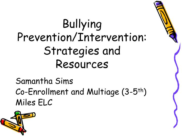 bullying prevention intervention strategies and resources n.
