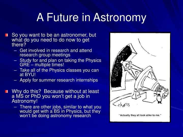 A future in astronomy