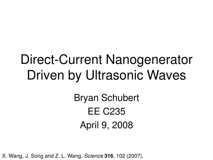 direct current nanogenerator driven by ultrasonic waves n.