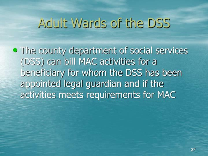 Adult Wards of the DSS