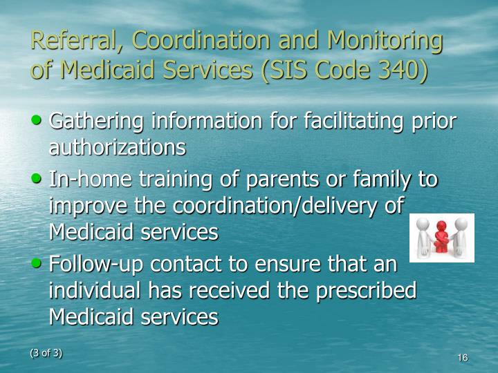 Referral, Coordination and Monitoring of